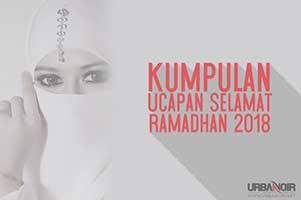 Kumpulan Ucapan Selamat Puasa Ramadhan 2018