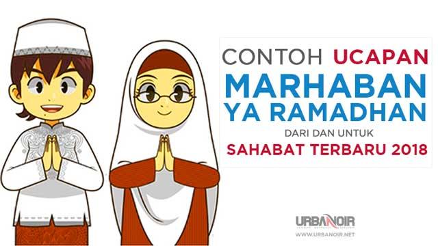 Contoh Ucapan Marhaban Ya Ramadhan
