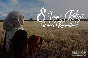8 Lagu Wajib di bulan ramadhan