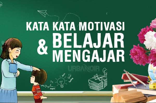 Kata2 Motivasi Untuk Belajar
