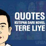 Kata Kata Tere Liye Indah dan Menyejukkan | Bijak, Nasehat, Mutiara